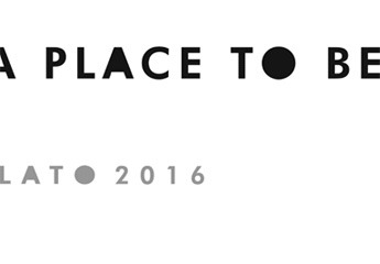 A PLACE TO BE | LATO 2016