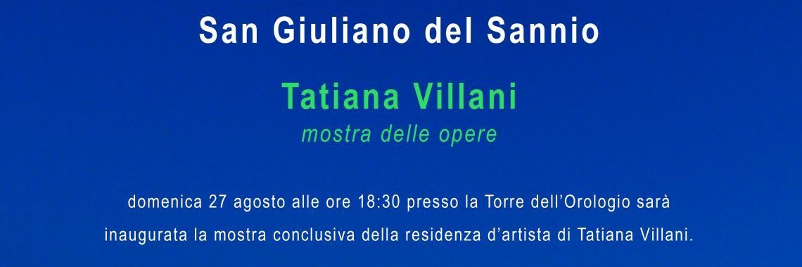 Tatiana Villani / inaugurazione mostra / Vis à Vis – Fuoriluogo 20