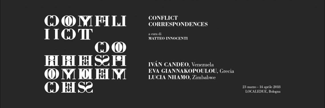 Conflict Correspondences – LOCALEDUE, Bologna